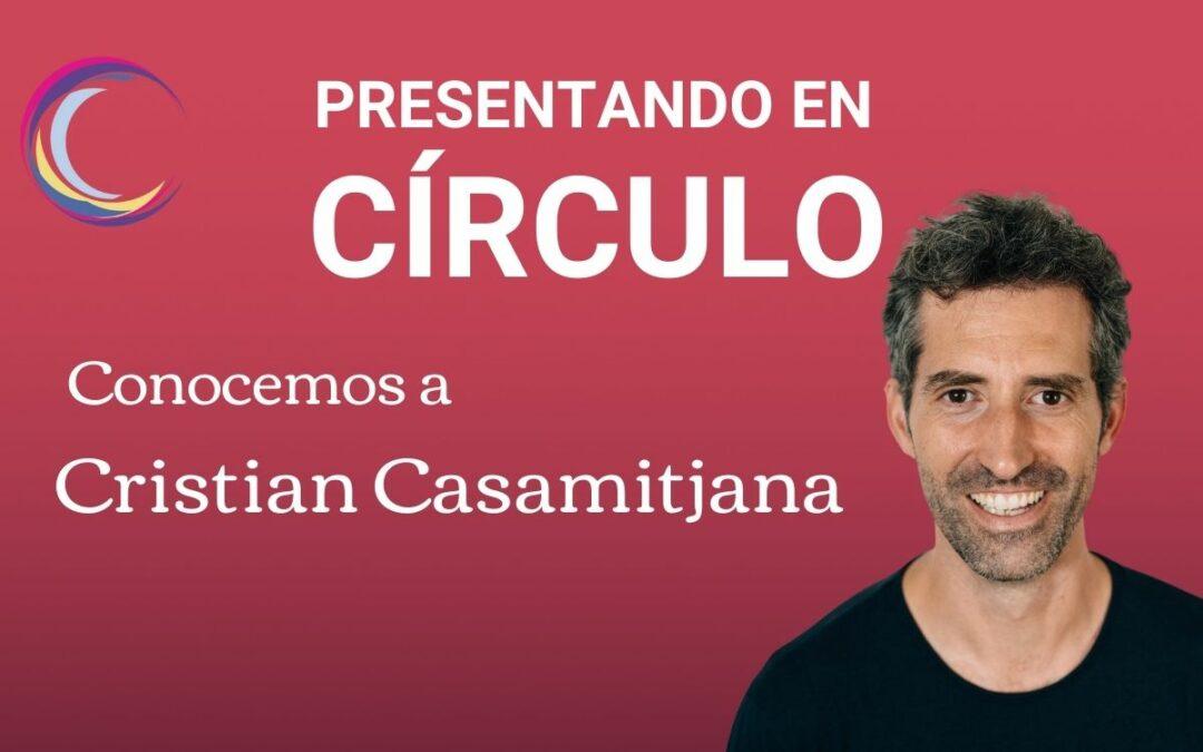 Presentando a Cristian Casamitjana